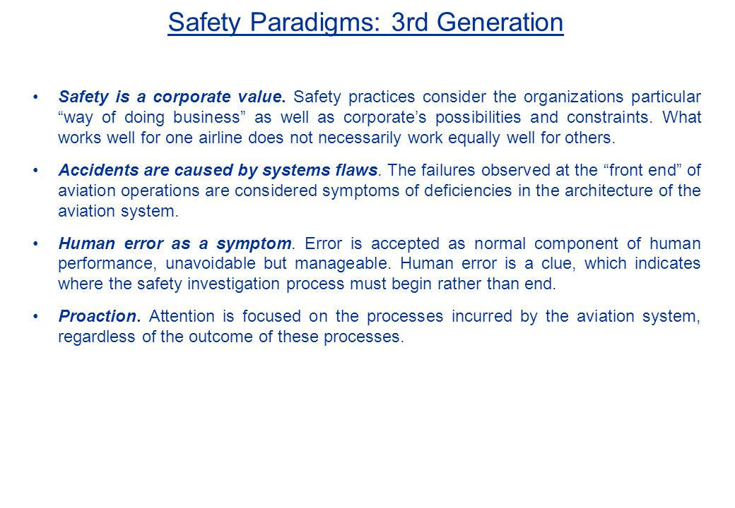 Safety Paradigms: 3rd Generation