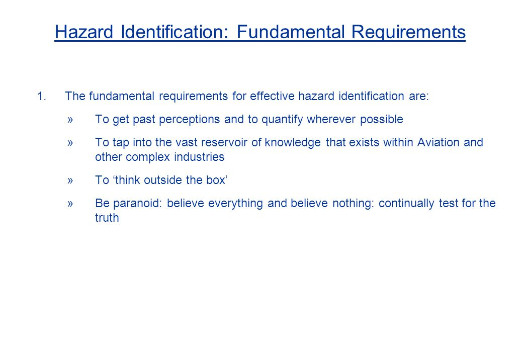 Hazard Identification: Fundamental Requirements