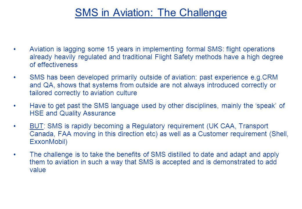 SMS in Aviation: The Challenge