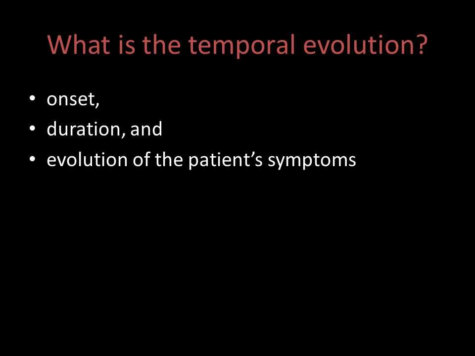What is the temporal evolution