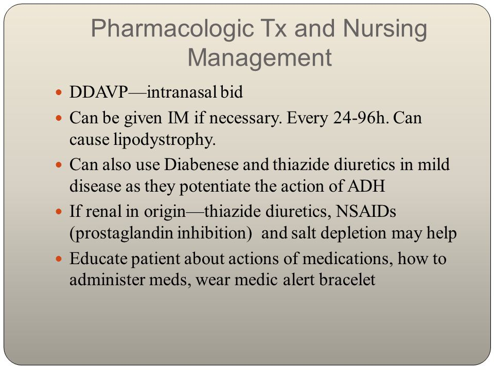 Pharmacologic Tx and Nursing Management
