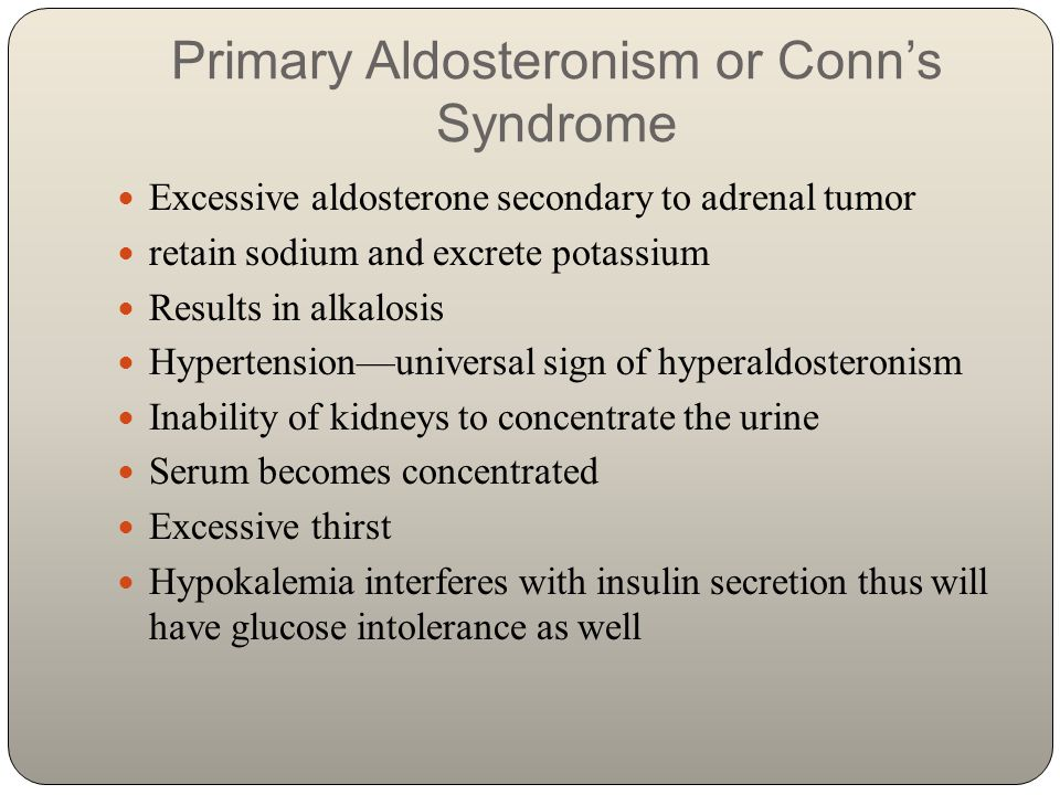 Primary Aldosteronism or Conn's Syndrome