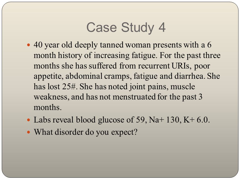 Clinical Reasoning Case Study #77 Endocrine Disorders - Term Paper