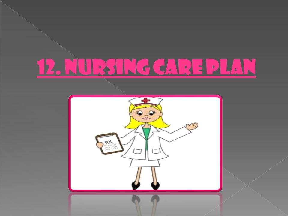 12. NURSING CARE PLAN