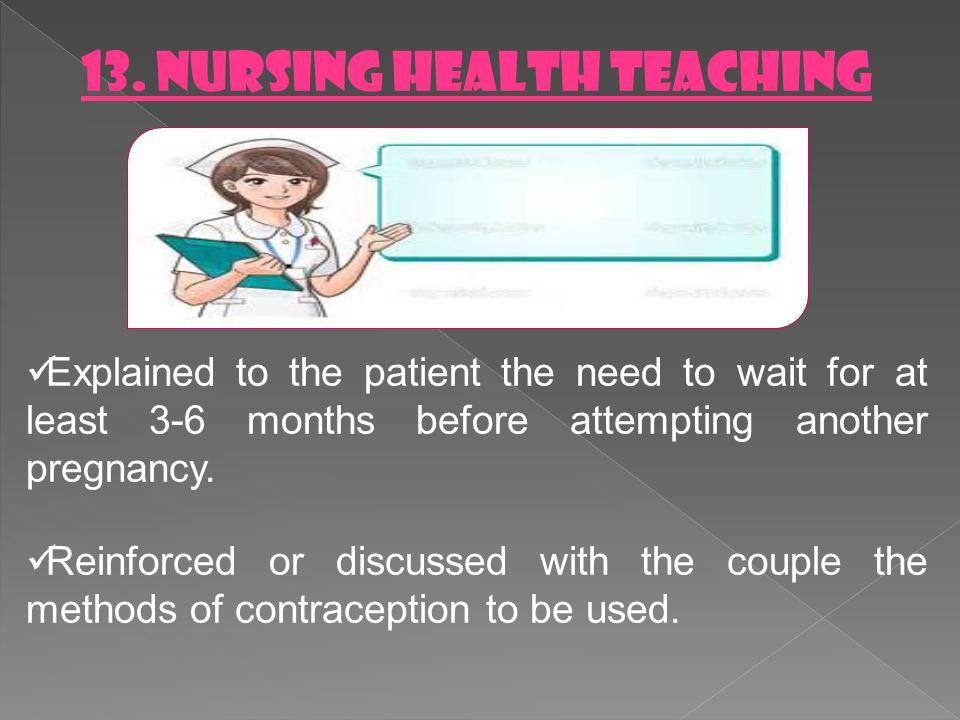 13. NURSING HEALTH TEACHING