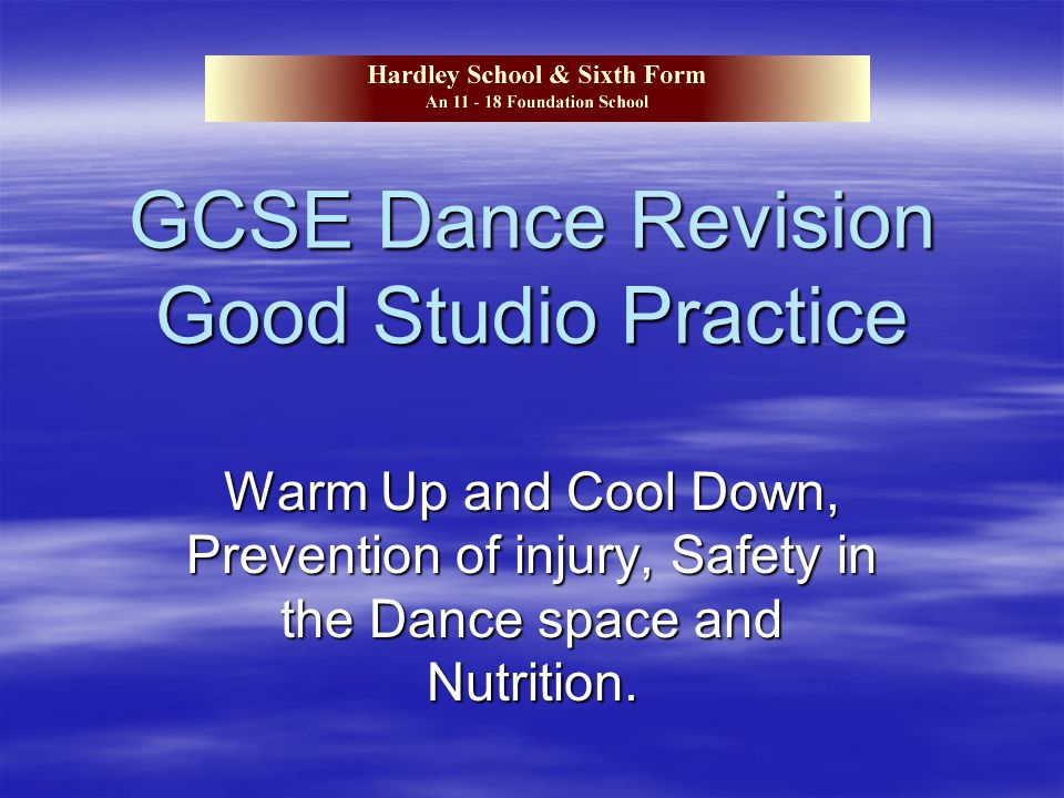 GCSE Dance Revision Good Studio Practice