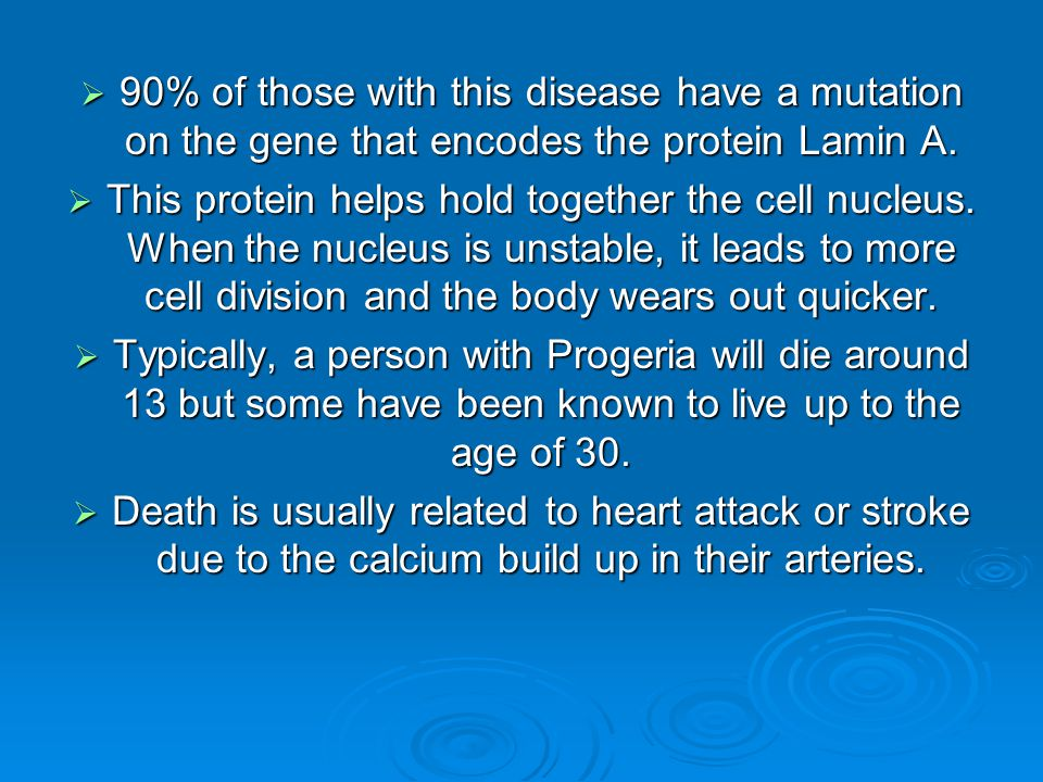90% of those with this disease have a mutation on the gene that encodes the protein Lamin A.