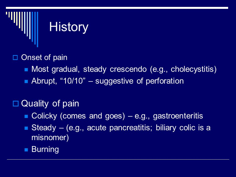 History Quality of pain