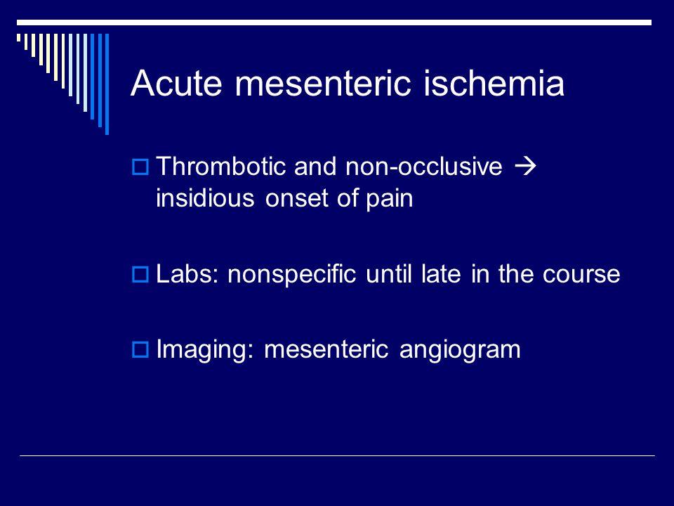 Acute mesenteric ischemia