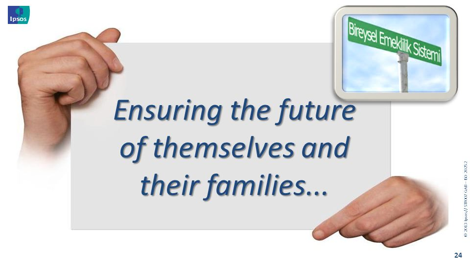 Ensuring the future of themselves and their families...