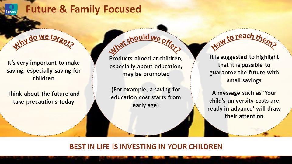 Future & Family Focused