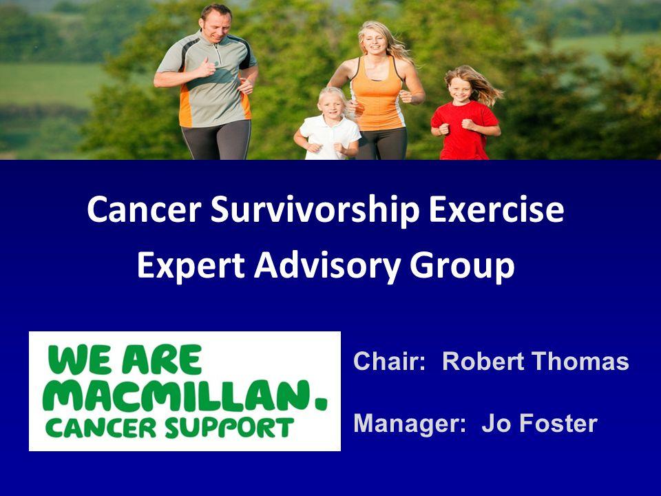 Cancer Survivorship Exercise Expert Advisory Group