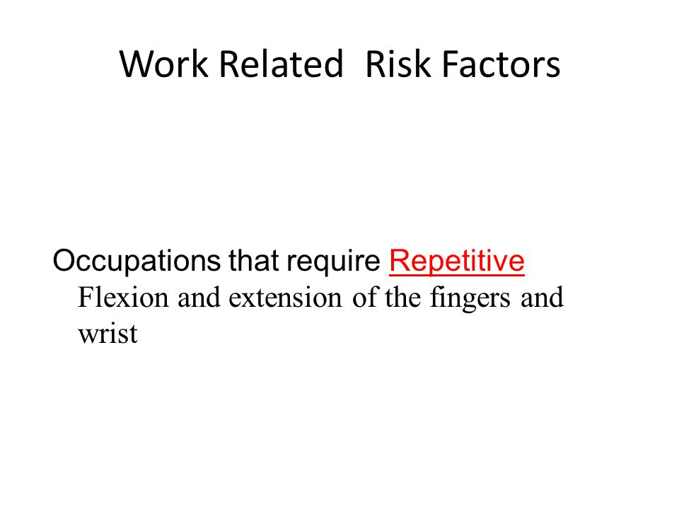 Work Related Risk Factors