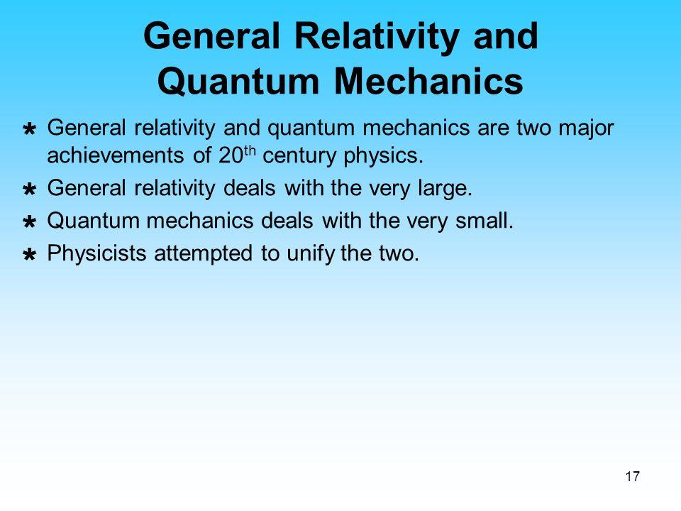 General Relativity and Quantum Mechanics