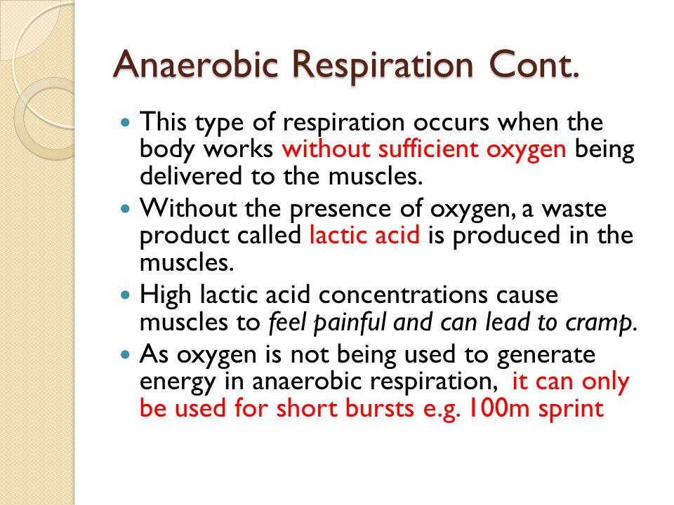 Anaerobic Respiration Cont.