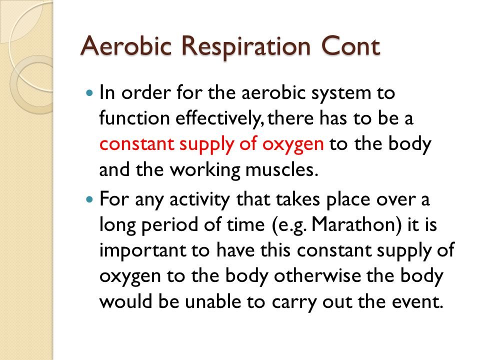 Aerobic Respiration Cont
