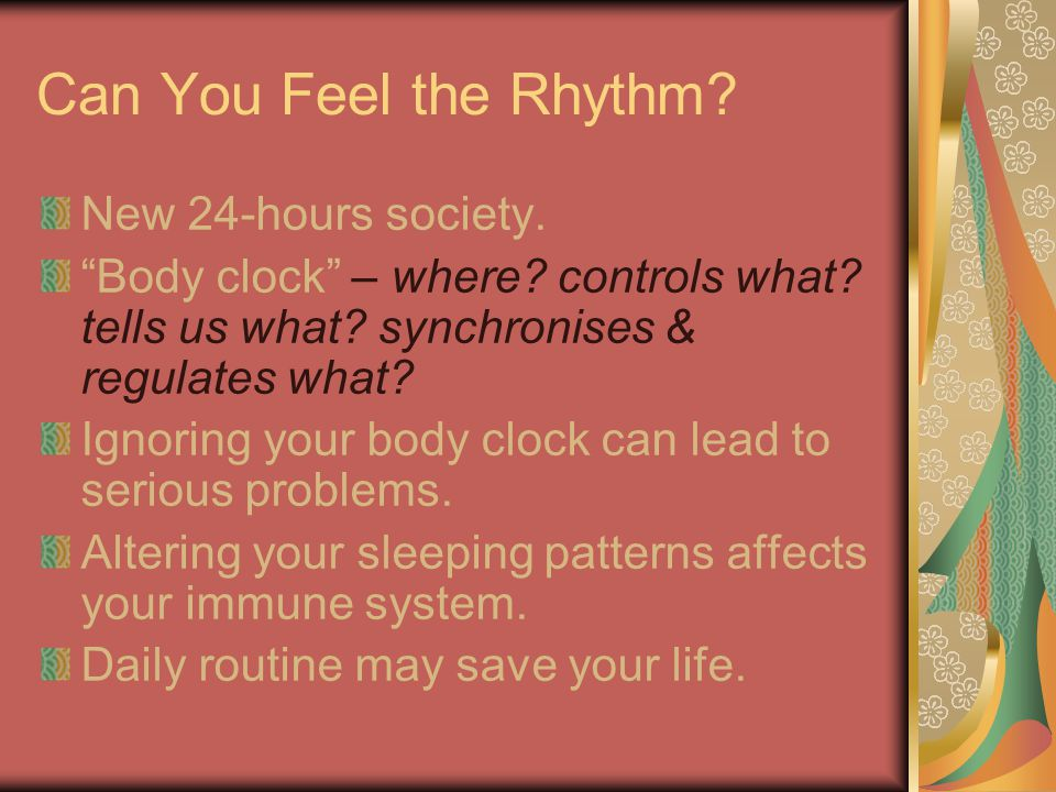Can You Feel the Rhythm New 24-hours society.