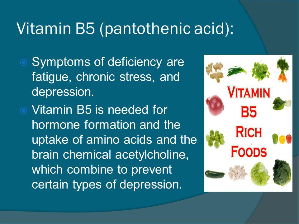 Vitamin B5 (pantothenic acid):