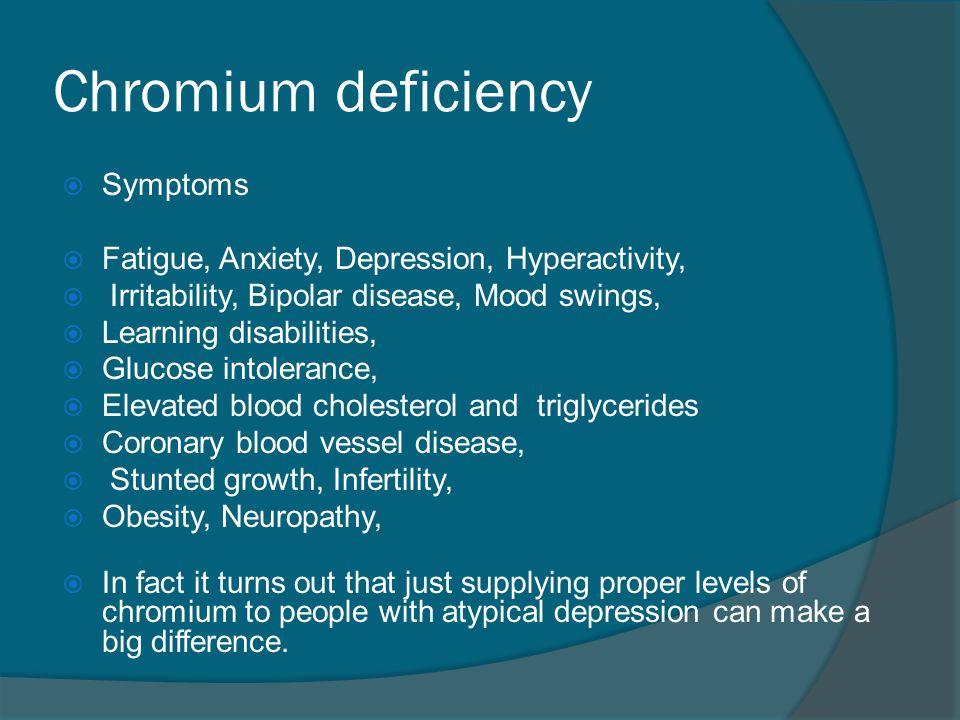 Chromium deficiency Symptoms