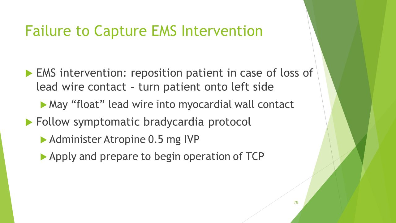 Failure to Capture EMS Intervention