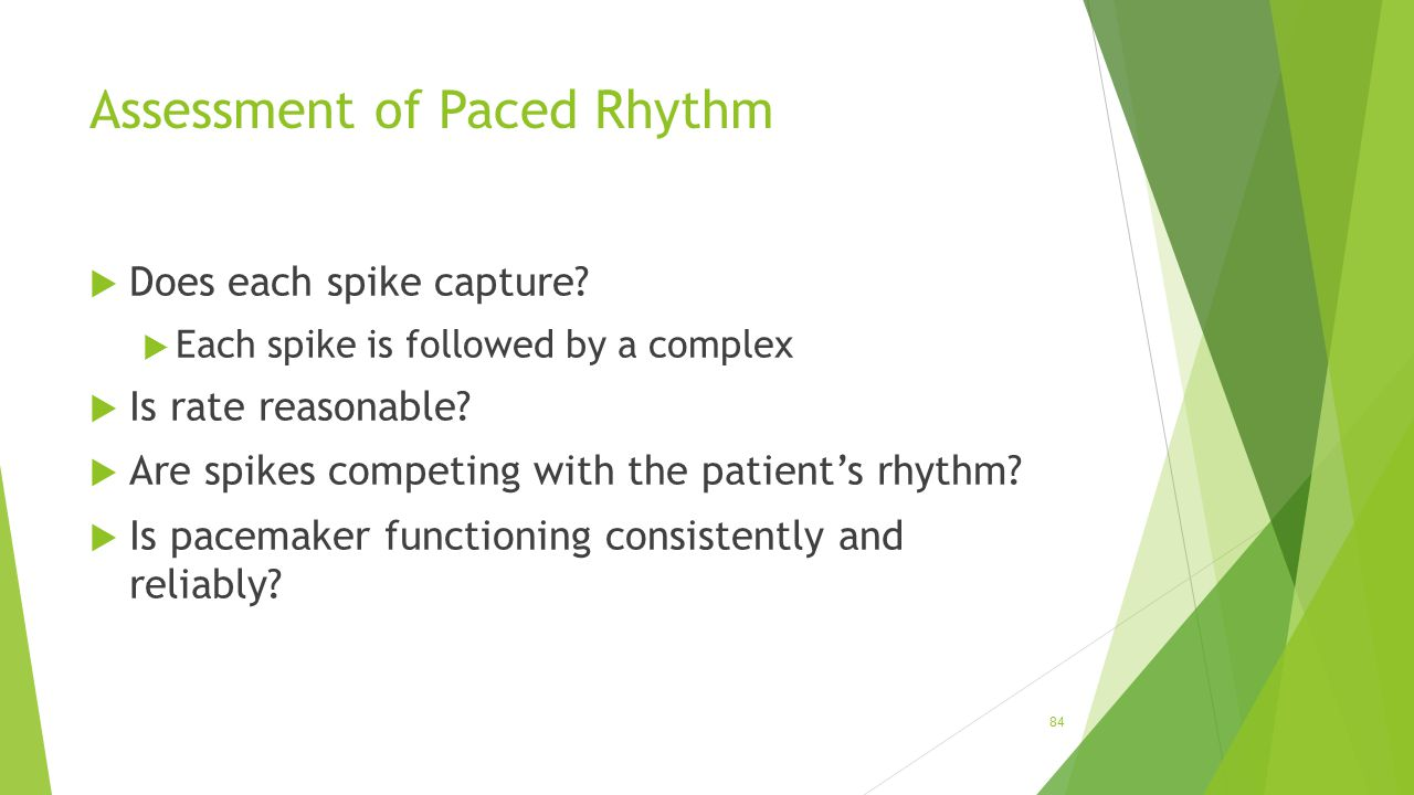 Assessment of Paced Rhythm