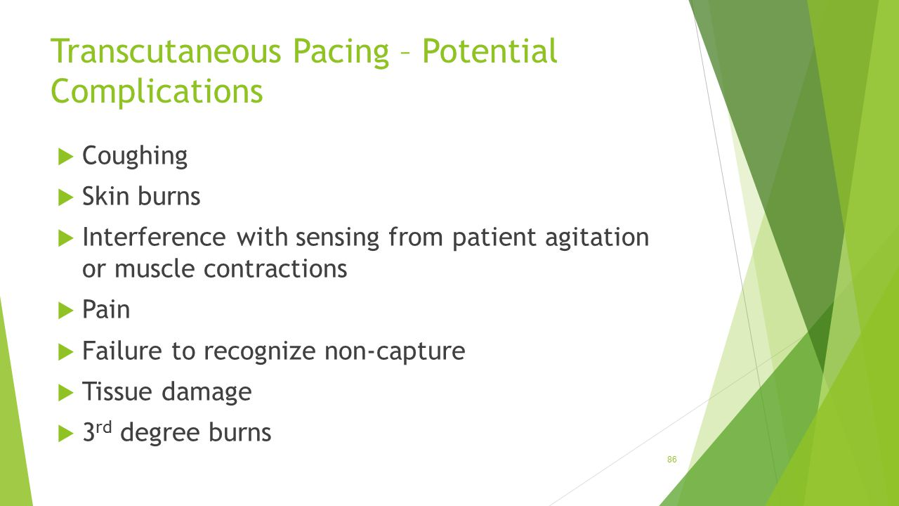 Transcutaneous Pacing – Potential Complications