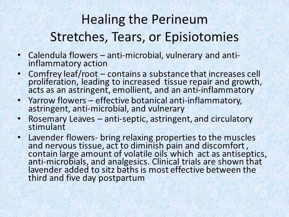 Healing the Perineum Stretches, Tears, or Episiotomies