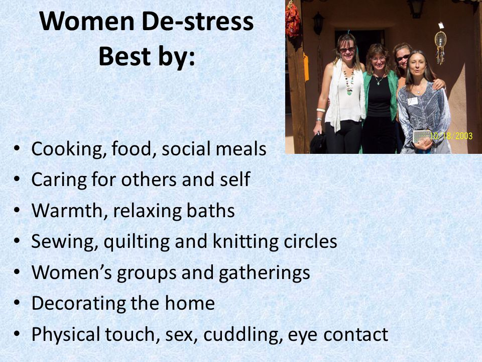 Women De-stress Best by: