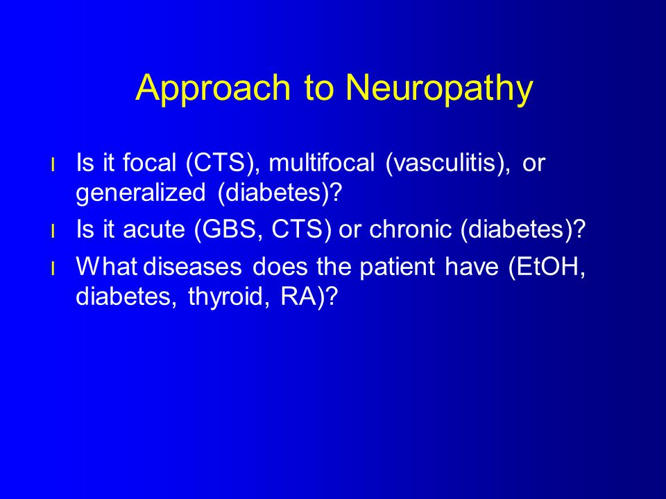 Approach to Neuropathy