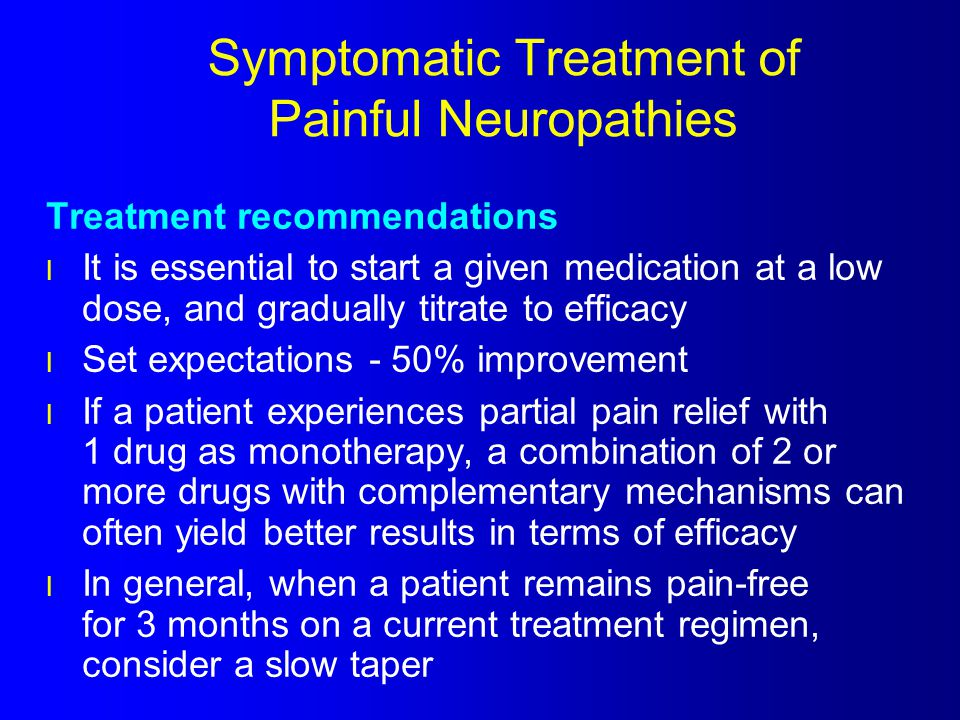 Symptomatic Treatment of Painful Neuropathies