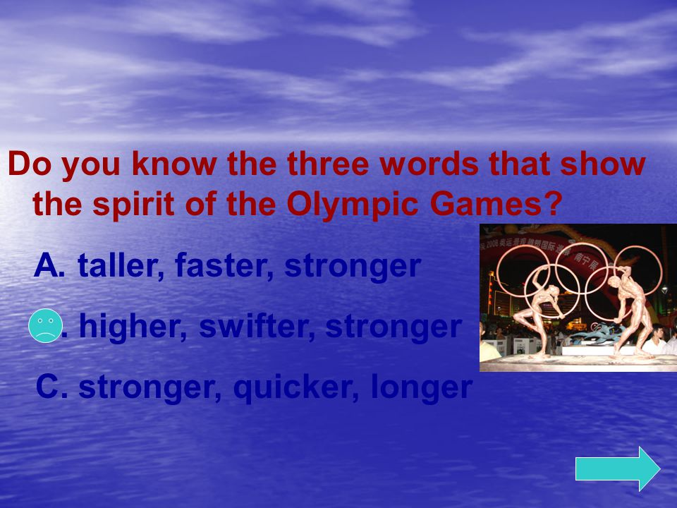 Do you know the three words that show the spirit of the Olympic Games