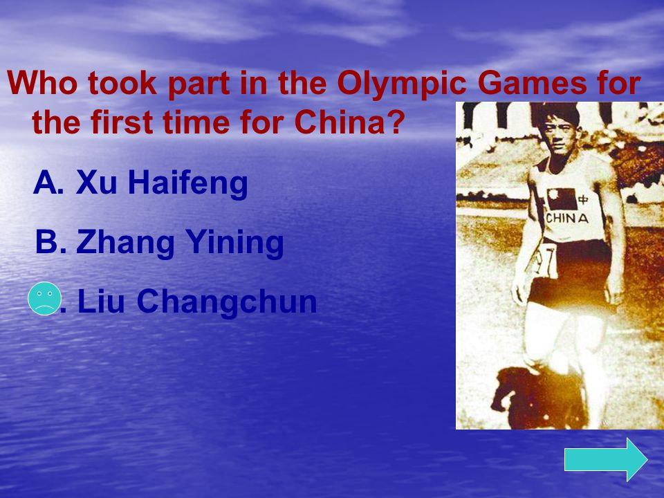 Who took part in the Olympic Games for the first time for China