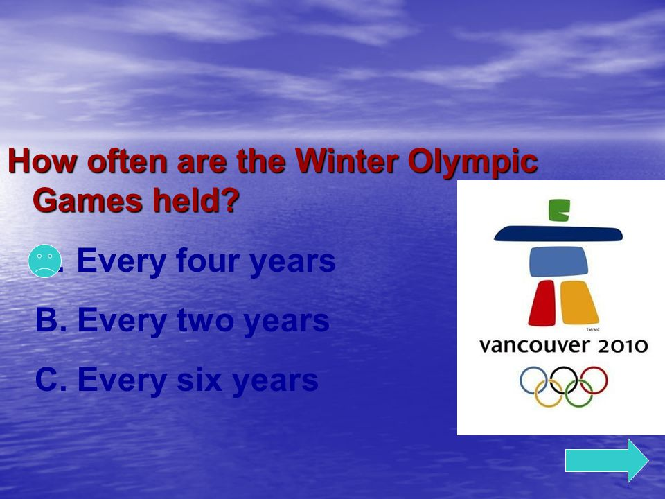 How often are the Winter Olympic Games held