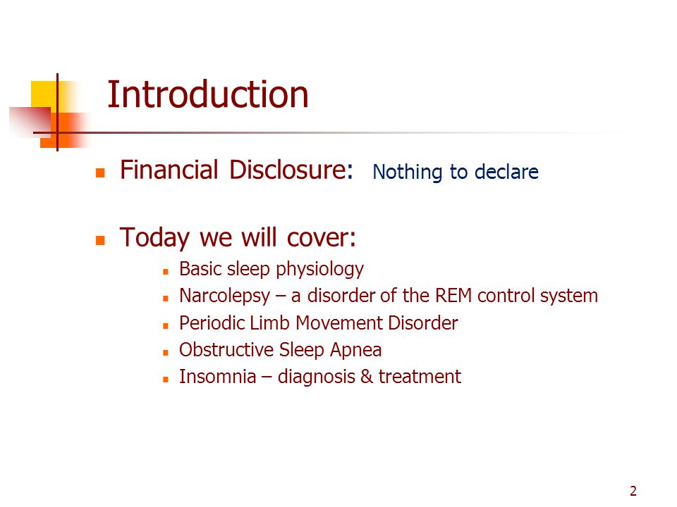 Introduction Financial Disclosure: Nothing to declare