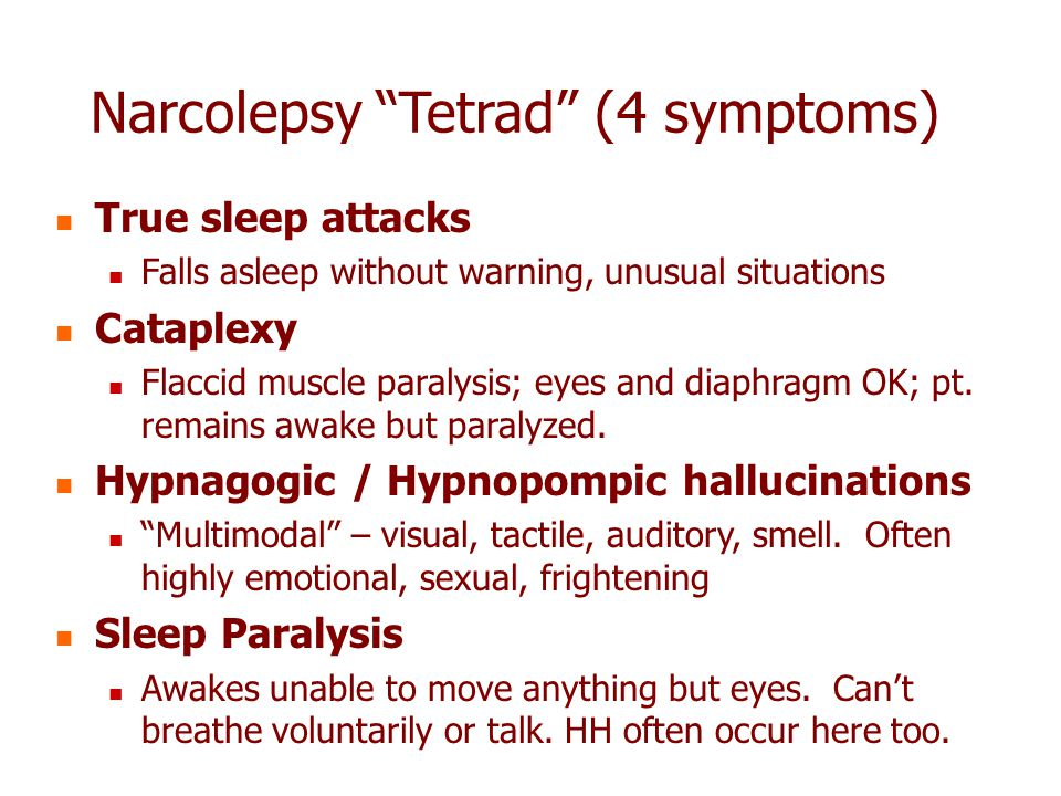 Narcolepsy Tetrad (4 symptoms)