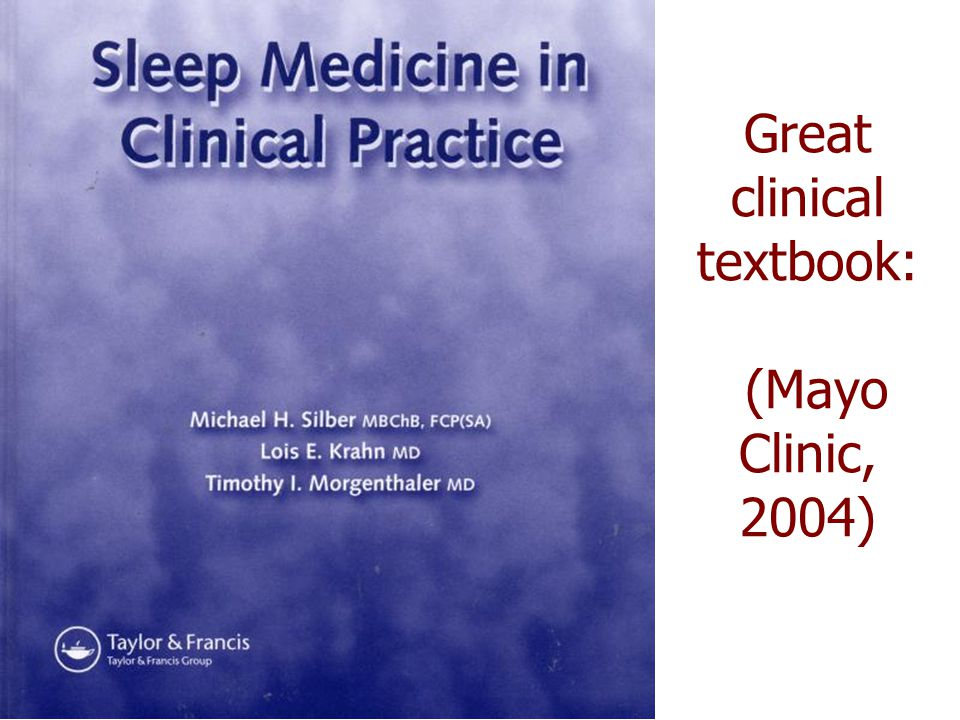 Great clinical textbook: (Mayo Clinic, 2004)