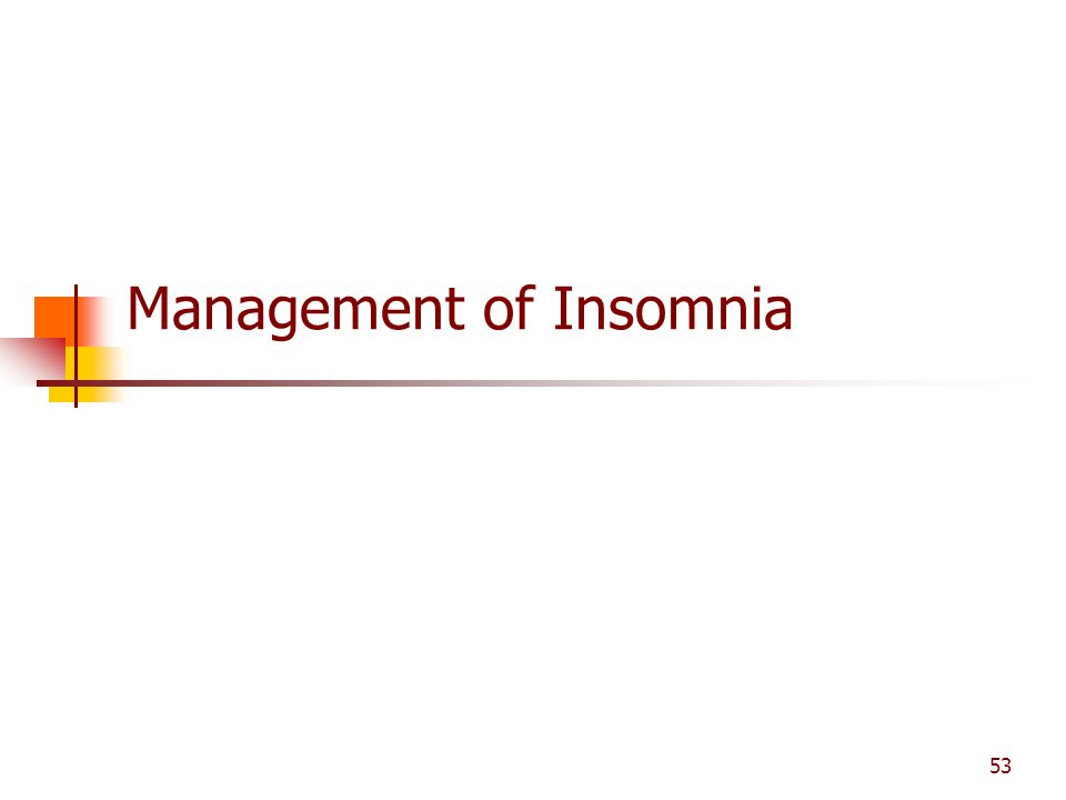 Management of Insomnia
