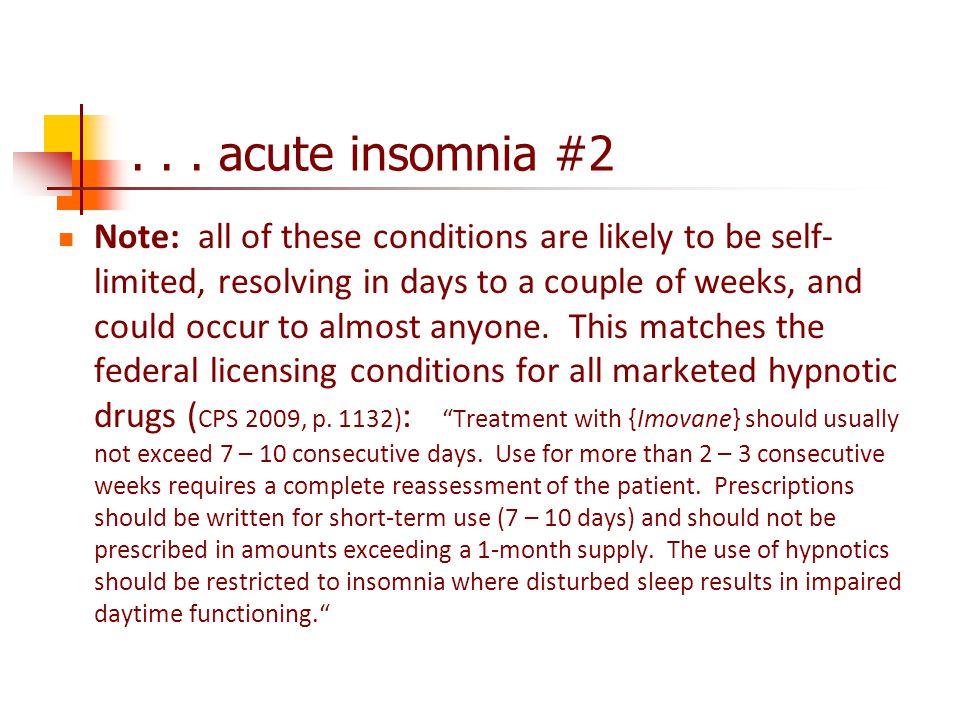 . . . acute insomnia #2