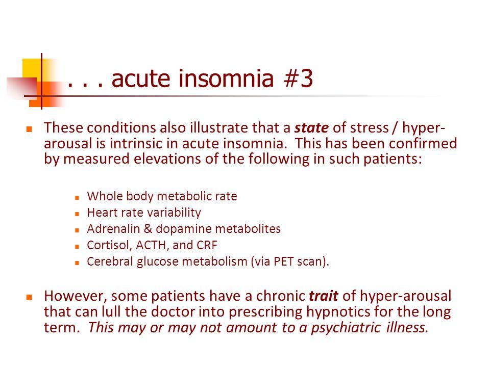 . . . acute insomnia #3