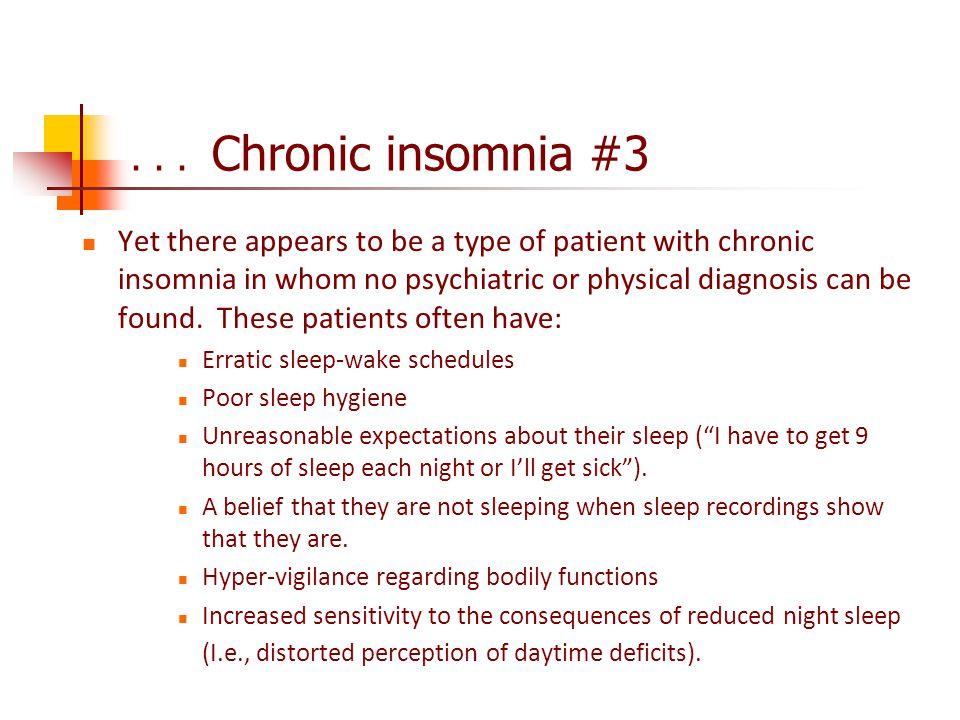. . . Chronic insomnia #3