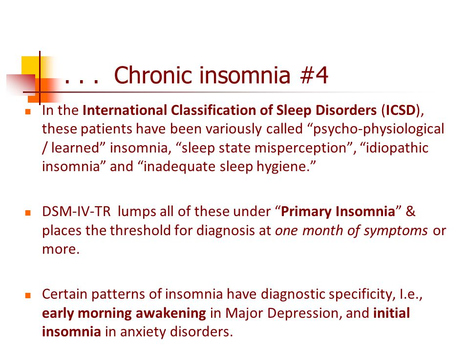 . . . Chronic insomnia #4