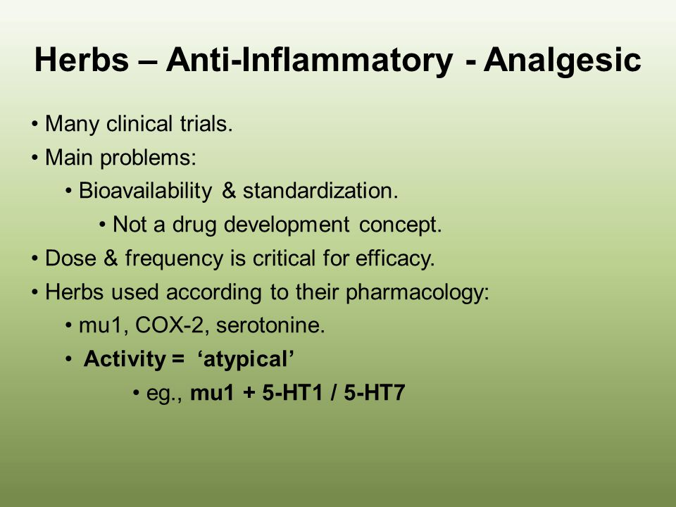 Herbs – Anti-Inflammatory - Analgesic