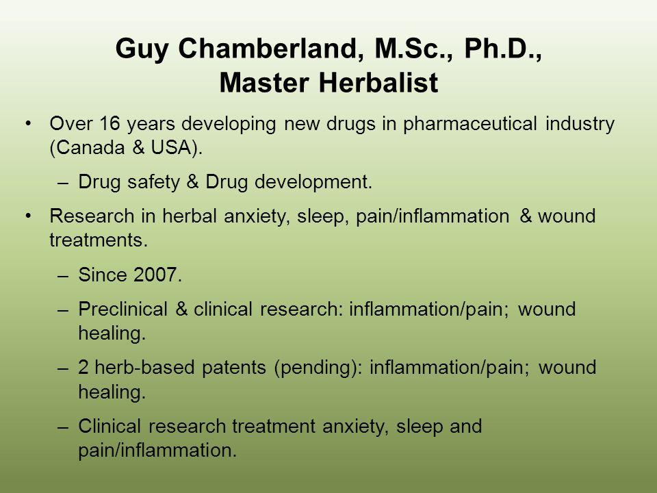 Guy Chamberland, M.Sc., Ph.D., Master Herbalist