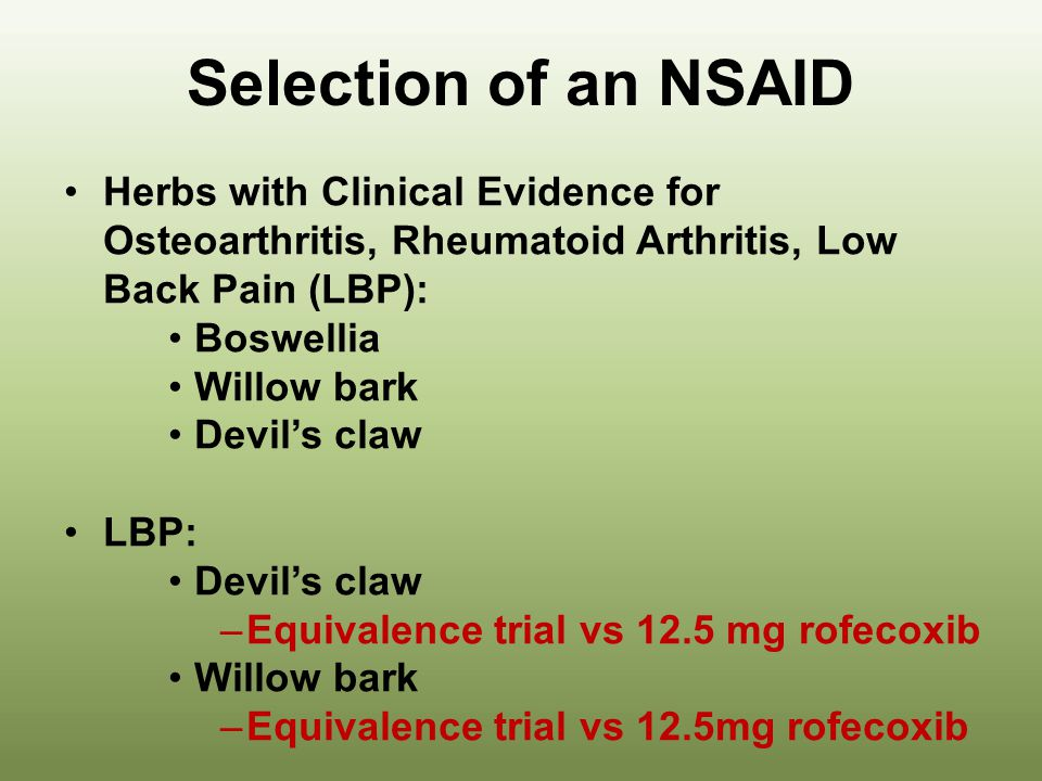 Selection of an NSAID Herbs with Clinical Evidence for Osteoarthritis, Rheumatoid Arthritis, Low Back Pain (LBP):