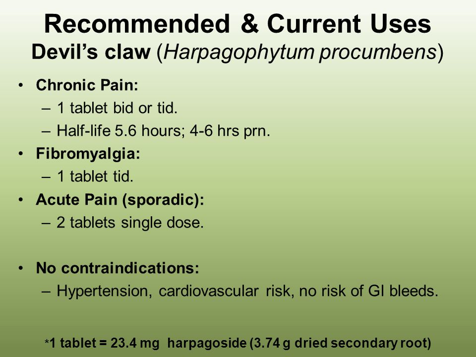 Recommended & Current Uses Devil's claw (Harpagophytum procumbens)