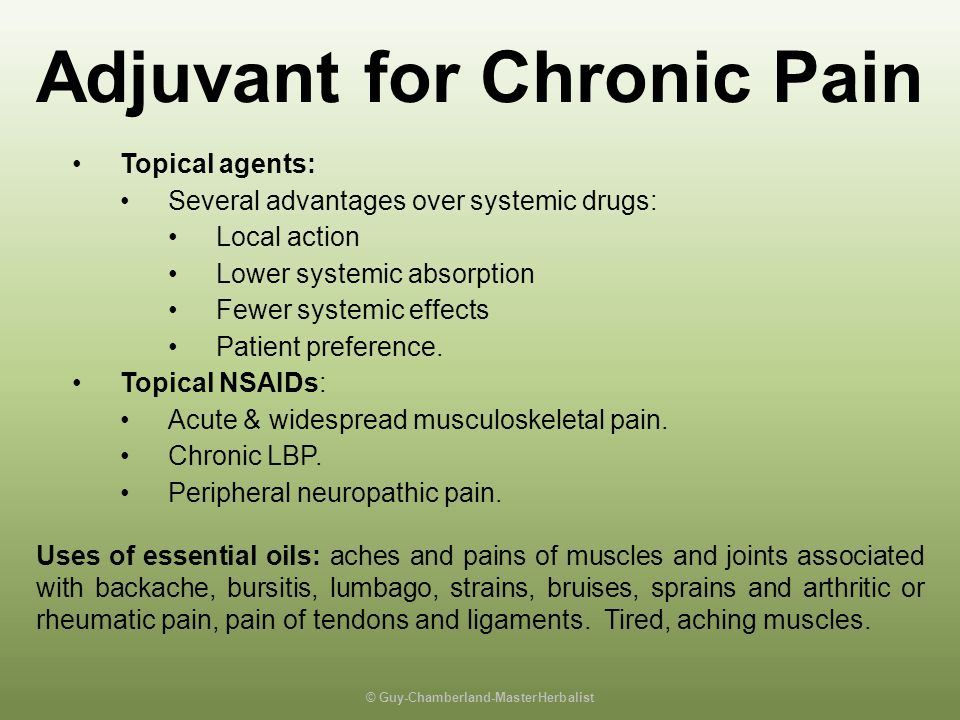 Adjuvant for Chronic Pain © Guy-Chamberland-MasterHerbalist