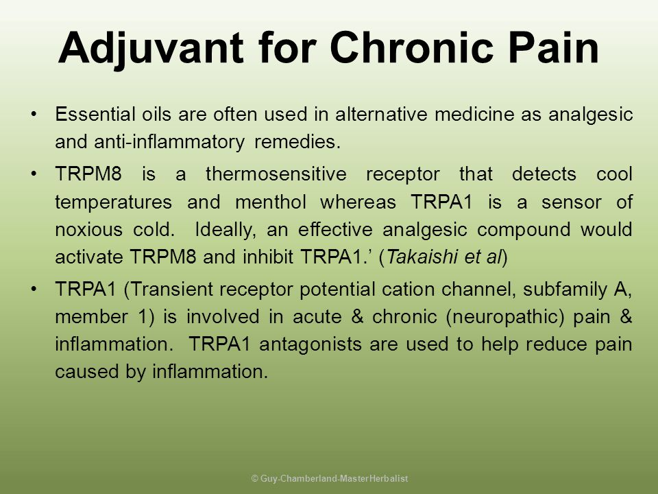 Adjuvant for Chronic Pain