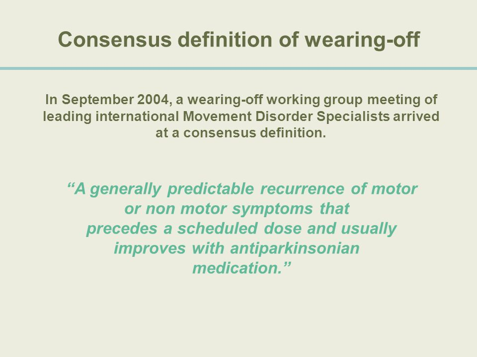 Consensus definition of wearing-off