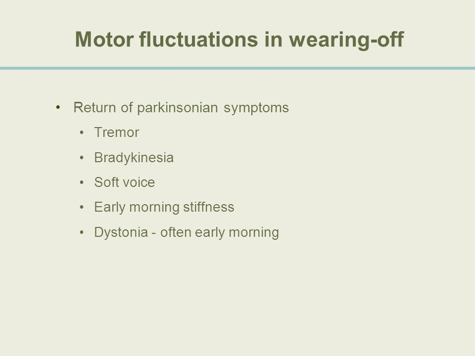 Motor fluctuations in wearing-off