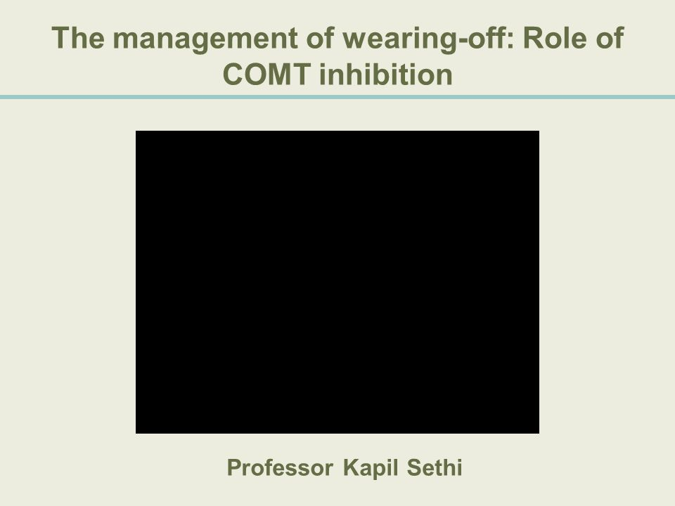 The management of wearing-off: Role of COMT inhibition